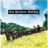 Neo Yankees' Holiday(特典なし) [Analog]
