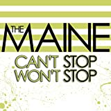 Can't Stop Won't Stop [Audio CD] The Maine