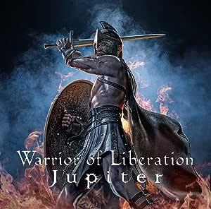 Warrior of Liberation(ウォリアー・オブ・リベレーション)