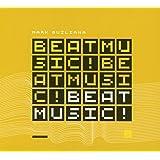 Beat Music! Beat Music!..