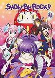 SHOW BY ROCK!! 4(新規書き下ろしキャラクターソングCD(2曲)付き)(アプリゲーム「SHOW BY ROCK!!」アニメオリジナルURブロマイドDLコード付き) [Blu-ray]