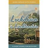 Lockdown in Liechtenstein – 10 Short Stories For Beginners (Dino lernt Deutsch)