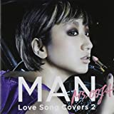 MAN-Love Song Covers 2-