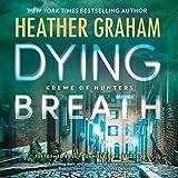 Dying Breath (Krewe of Hunters series, Book 21): Krewe of Hunters, #21