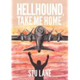 Hellhound, Take Me Home