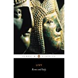 Rome and Italy: The History of Rome from its Foundation: Rome and Italy Bks.6-10