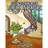 Luxury Interiors Coloring Book: Interior Design Coloring Book, Adult Coloring Book With Gorgeous Home Designs and Beautiful K