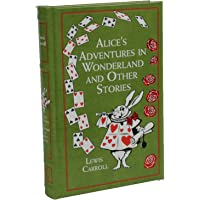 Alice's Adventures in Wonderland: And Other Stories (Leather…
