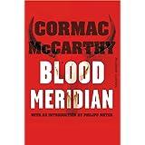 Blood Meridian: Mccarthy Cormac