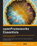 openFrameworks Essentials (English Edition)