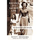 Recipes for a Sacred Life: True Stories and a Few Miracles