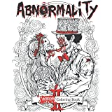 Abnormality 2: Haunting Visions | Horror Coloring Book for Adults | An Extra Terrifying Collection of Creepy, Spine-Chilling
