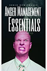 Anger Management Essentials: A Practical Guide Kindle Edition