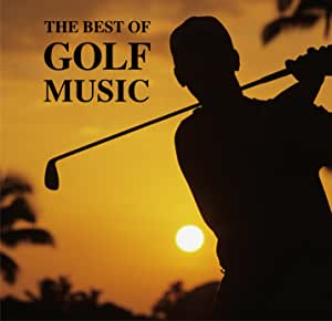 THE BEST OF GOLF MUSIC