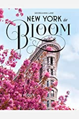 New York in Bloom Hardcover
