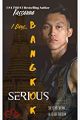 Bangkok Serious: 7 Days... Kindle Edition