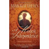 A Modest Independence: 2
