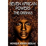 Seven African Powers: The Orishas: 2