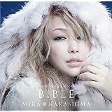 雪の華15周年記念ベスト盤 BIBLE