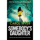 Somebody's Daughter: A gripping crime thriller packed with mystery and suspense: 7