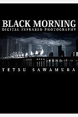 BLACK MORNING Kindle版