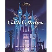 Disney Princesses: The Castle Collection: Step inside the en…