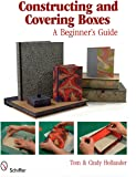 Constructing and Covering Boxes: A Beginner's Guide