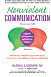 Nonviolent Communication: A Language of Life: Life-Changing Tools for Healthy Relationships (Nonviolent Communication Guides) (English Edition)
