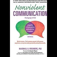 Nonviolent Communication: A Language of Life: Life-Changing…