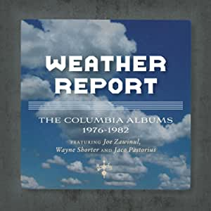 Weather Report: The Columbia Albums 1976-1982