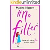 #No Filter: A fun, heartwarming romantic comedy for 2021