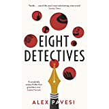 Eight Detectives: The Sunday Times Crime Book of the Month (English Edition)