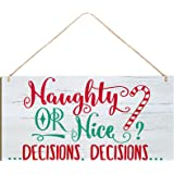 Christmas Hanging Wood Sign Naughty or Nice Decisions Wooden Signs Winter Decorative Wall Signs Rustic Wooden Door Sign Ornam