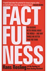 Factfulness: Ten Reasons We're Wrong About The World - And Why Things Are Better Than You Think ペーパーバック