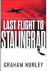 Last Flight to Stalingrad (Spoils of War) Kindle Edition