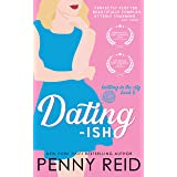 Dating-ish: A Friends to Lovers Romance (Knitting in the City Book 6)