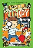 The Impossible Crime (Mac B., Kid Spy)