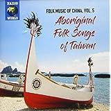 中国の民俗音楽 vol.5 台湾先住民族の民謡