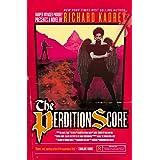 The Perdition Score: A Sandman Slim thriller from the New York Times bestselling master of supernatural noir (Sandman Slim, B