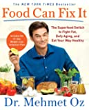 Food Can Fix It: The Superfood Switch to Fight Fat, Defy Agi…