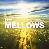 bmr presents MELLOWS/Domestic Mellow R&B playlist