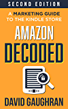 Amazon Decoded: A Marketing Guide to the Kindle Store (Let's…