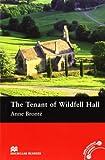 The The Tenant of Wildfell Hall: Macmillan Reader Level 4 Tenant Wildfell Hall Pre-Intermediate Reader (B1) Pre-intermediate Level