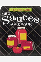 The Best Little BBQ Sauces Cookbook (Best Little Cookbooks) Kindle Edition