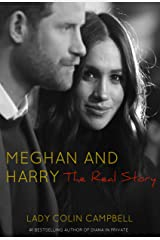 Meghan and Harry: The Real Story Kindle Edition