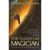 The Quantum Magician: Volume 1