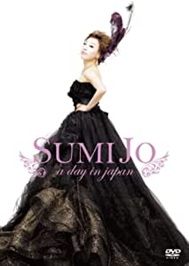 Sumi Jo / a day in Japan スミ・ジョー