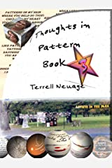 Thoughts in Patterns Book 3 Kindle Edition