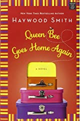 Queen Bee Goes Home Again Library Binding