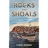 Rocks and Shoals: The Seventh Carlisle & Holbrooke Naval Adventure: 7